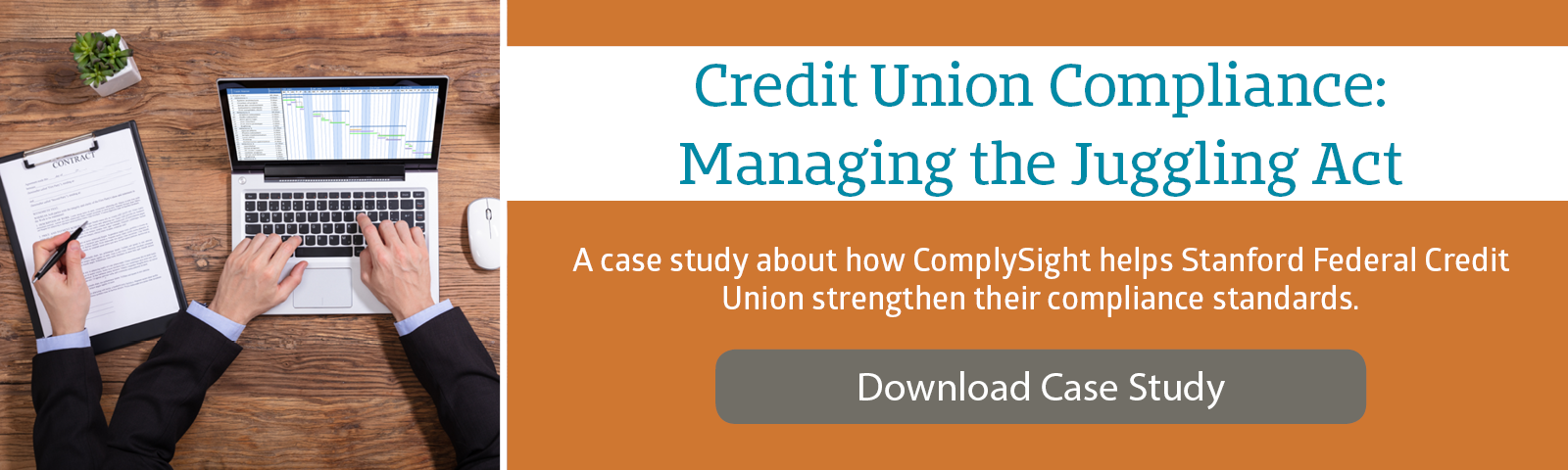 Case Study - Credit Union Compliance: Managing the Juggling Act